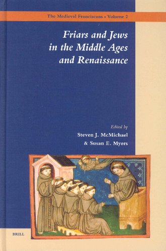 Friars and Jews in the Middle Ages and Renaissance (Hardback)
