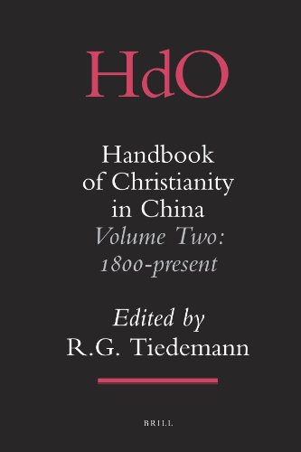 Handbook of Christianity in China: Volume 2: 1800 - Present (Hardback)