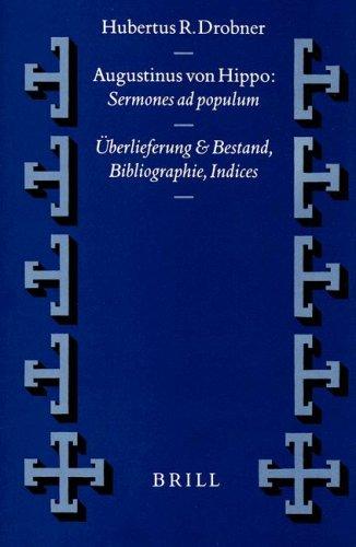 Augustinus Von Hippo: Sermones Ad Populum: Drobner, Hubertus R./