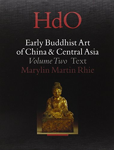 Early Buddhist art of China & Central Asia, II (2 vol., text & plates). The Eastern Chin and Sixteen Kingdoms period in China and Tumshuk, Kucha and Karashahr in Central Asia. - MARTIN RHIE (Marylin)