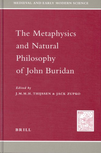 9789004115149: The Metaphysics and Natural Philosophy of John Buridan (Medieval and Early Modern Science)