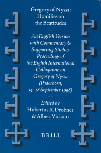 Gregory of Nyssa: An English Version With Commentary and Supporting Studies. Proceedings of the ...