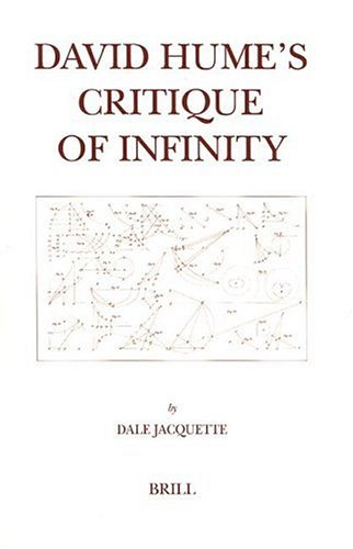 David Hume s Critique of Infinity (Hardback): Dale Jacquette