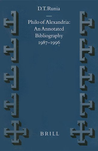 Philo of Alexandria: An Annotated Bibliography, 1987-1996: David T. Runia/