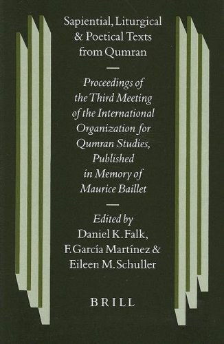 Sapiential, Liturgical and Poetical Texts from Qumran: Proceedings of the Third Meeting of the ...