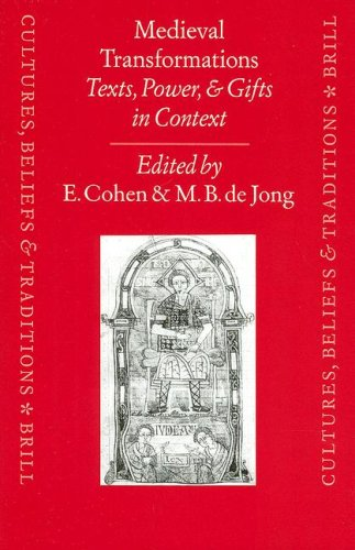 9789004117280: Medieval Transformations: Texts, Power, and Gifts in Context (Cultures, Beliefs and Traditions Medieval and Early Modern Peoples)
