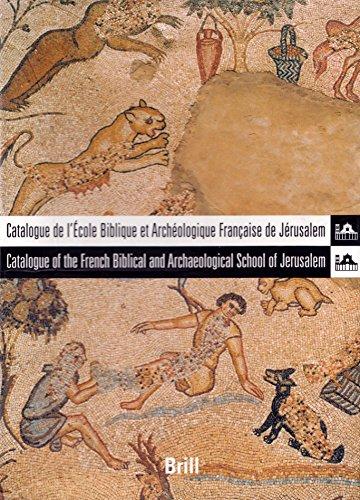 Catalogue De L'ecole Biblique Et Archeologique Francaise: Editor-L'ecole Biblique Et