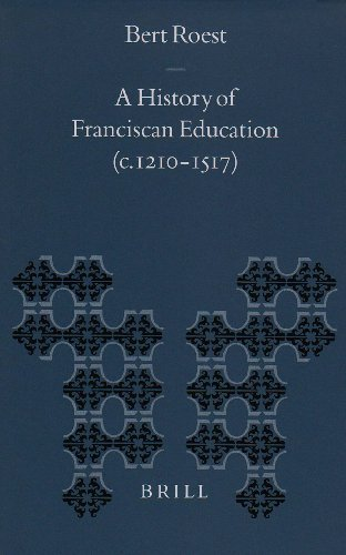 9789004117396: A History of Franciscan Education (C. 1210-1517) (Transformation of the Roman World,)