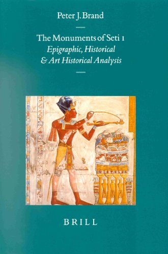 9789004117709: The Monuments of Seti I: Epigraphic, Historical and Art Historical Analysis (Probleme Der Agyptologie, 16. Bd)