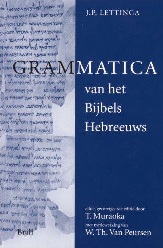 Grammatica Van Het Bijbels Hebreeuws and Hulpboek: Lettinga, J.P.