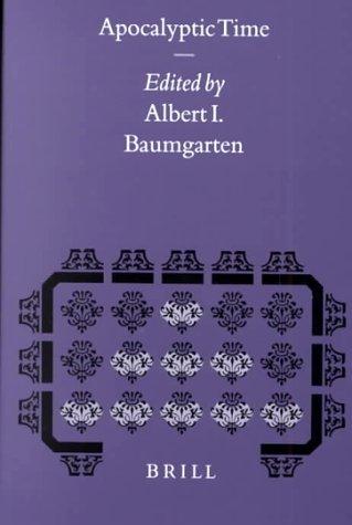 Apocalyptic Time: Baumgarten, Albert I., Editor