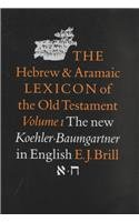 The Hebrew and Aramaic Lexion of the: Ludwig Koehler (Author)/