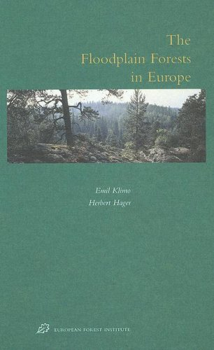 The Floodplain Forests in Europe: Current Situation and Perspectives (Hardback)