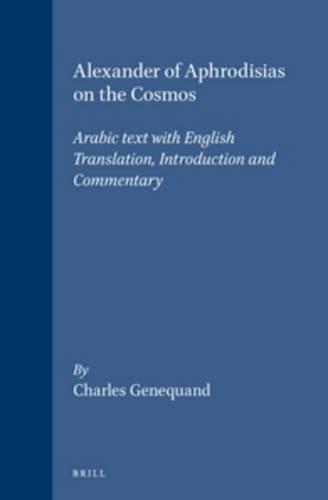 9789004119635: Alexander of Aphrodisias on the Cosmos