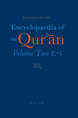 Encyclopaedia of the Qur'an: E-I: Jane Dammen McAuliffe