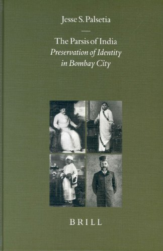 The Parsis of India: Preservation of Identity in Bombay City (Hardback): Associate Professor of ...