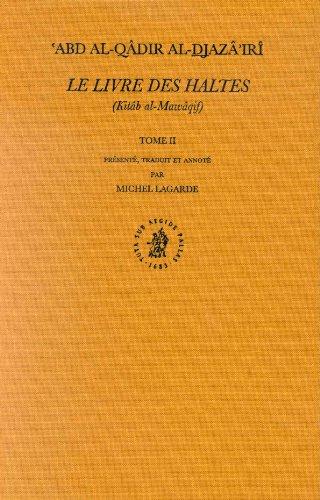 Le Livre des Haltes (Kitab Al-Mawaqif): Tome II (Hardback): Michel Lagarde