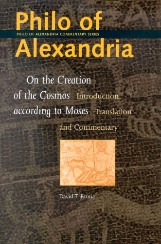Philo of Alexandria: On the Creation of: David T Runia