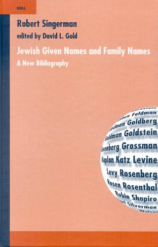 Jewish Given Names and Family Names: A New Bibliography (Hardback): Robert Singerman