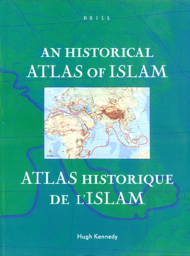 9789004122352: An Historical Atlas of Islam (Encyclopaedia of Islam New Edition)