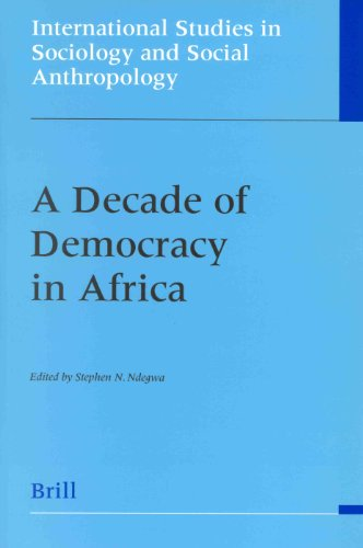 9789004122444: A Decade of Democracy in Africa (International Studies in Sociology and Social Anthropology)