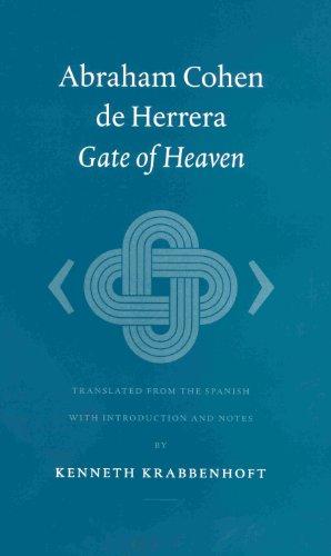 Abraham Cohen de Herrera: Gate of Heaven: Abraham Cohen de