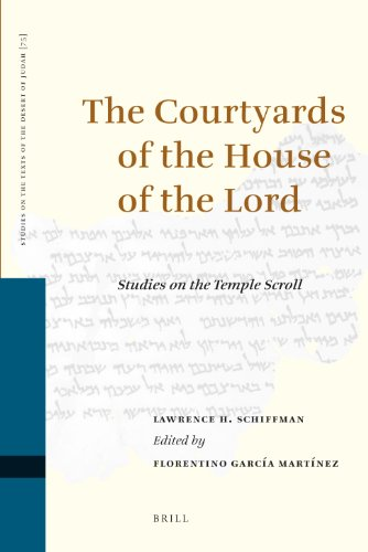 The Courtyards of the House of the Lord: Studies on the Temple Scroll: Vol 75: Schiffman, Lawrence ...