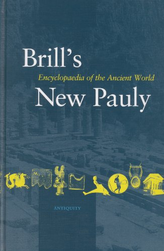 Brill's New Pauly, Antiquity. Encyclopaedia of the Ancient World. Volume 1 A-Ari - Cancik, HubertSchneider, Helmuth (ed.)