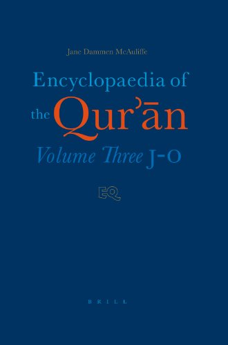 Encyclopaedia of the Qur'an: J-O: Jane Dammen McAuliffe