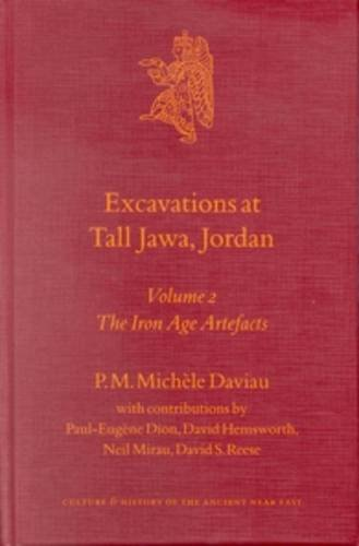 Excavations at Tall Jawa, Jordan: The Iron Age Artefacts Volume 2 (Hardback): Michele Daviau