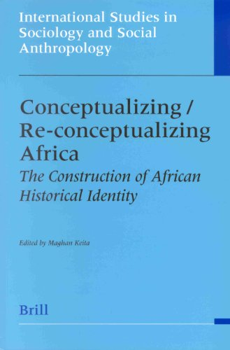 Conceptualizing/Re-Conceptualizing Africa: The Construction of African Historical Identity (...