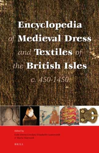 9789004124356: Encyclopedia of Medieval Dress and Textiles of the British Isles, C. 450-1450