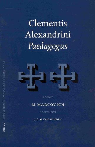 9789004124707: Clementis Alexandrini Paedagogus (Supplements to Vigiliae Christianae, Formerly Philosophia Patrum, Volume 61) (Multilingual Edition)