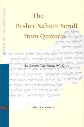 The Pesher Nahum Scroll from Qumran: An Exegetical Study of 4q169 (Hardback): Shani Berrin