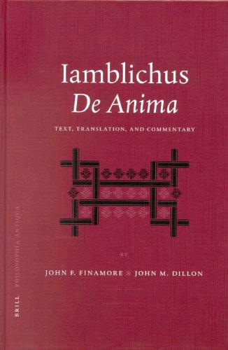 9789004125100: Iamblichus De Anima: Text, Translation, and Commentary (Philosophia Antiqua) (English, Ancient Greek and Ancient Greek Edition)