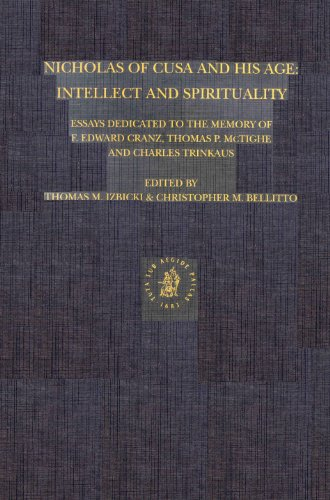 Nicholas of Cusa and His Age : Intellect and Spirituality: Essays Dedicated to the Memory of F. ...