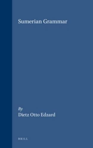 9789004126084: Sumerian Grammar (Handbook of Oriental Studies/Handbuch Der Orientalistik) (Handbook of Oriental Studies: Section 1; The Near and Middle East)