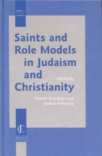 Saints and Role Models in Judaism and: Seyed-Ali Sadat-Akhavi