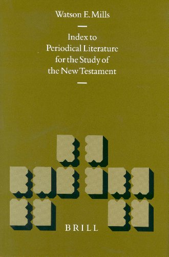 Index to Periodical Literature for the Study of the New Testament (Hardback): Watson E. Mills