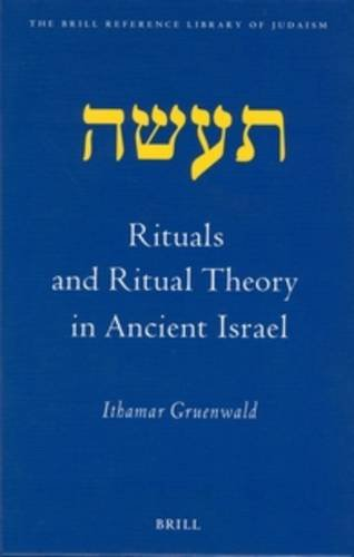 9789004126275: Rituals and Ritual Theory in Ancient Israel (Brill Reference Library of Judaism)