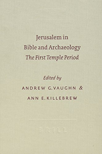 9789004127289: Jerusalem in Bible and Archaeology: The First Temple Period (Symposium Series (Society of Biblical Literature))
