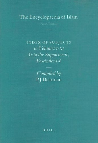 9789004127593: Encyclopaedia of Islam: Index of Subjects to Volumes I-XI and to the Supplement, Fascicules 1-6 (Encyclopaedia of Islam New Edition Glossary and Index)