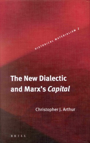 9789004127982: The New Dialectic and Marx's Capital (Historical Materialism, 1)