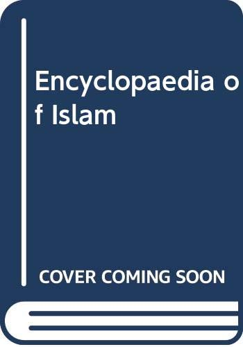 9789004128033: Encyclopaedia of Islam: Vols 1-11