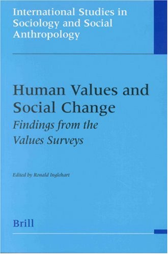 Human Values and Social Change: Findings from the Values Surveys (Paperback)