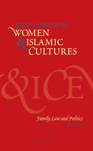 Encyclopedia of Women Islamic Cultures: Volume 2: Family, Law and Politics (Hardback)