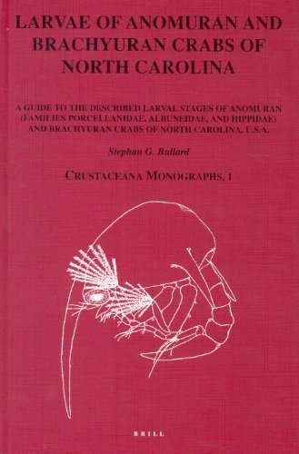 Larvae of anomuran and brachyuran crabs of North Carolina : a guide to the described larval stages ...