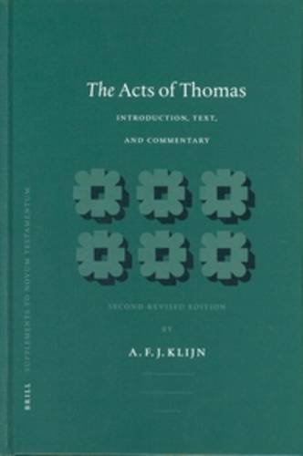 The Acts of Thomas: Introduction, Text, and Commentary (Hardback): A. F. J. Klijn