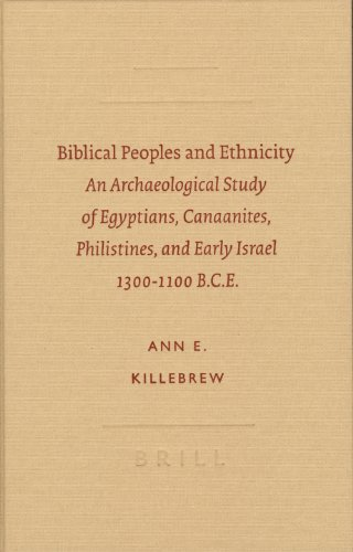 9789004130456: Biblical Peoples and Ethnicity: An Archaeological Study of Egyptians, Canaanites, Philistines,... (Archaeology and Biblical Studies (Brill Academic Publishers), No. 9.)