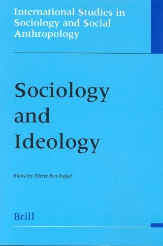 Sociology and Ideology (Paperback): Eliezer Ben-Rafael